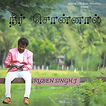 Neer Sonnal (feat. Ruben Singh J)