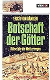 Botschaft der Götter - Neufassung 1986 [VHS] - Erich von Däniken