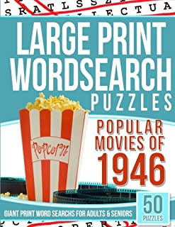 Large Print Word Search Puzzles: Popular Movies of 1946 (Giant Print Word Searches for Adults & Seniors) (Pop Culture Word Searches) (Volume 1)