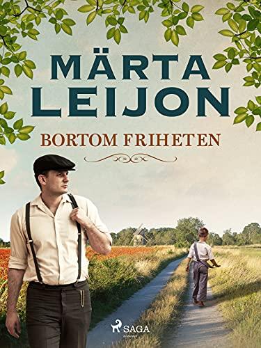 Bortom friheten (Swedish Edition)
