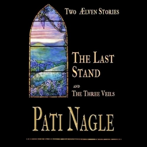 The Last Stand and the Three Veils audiobook cover art