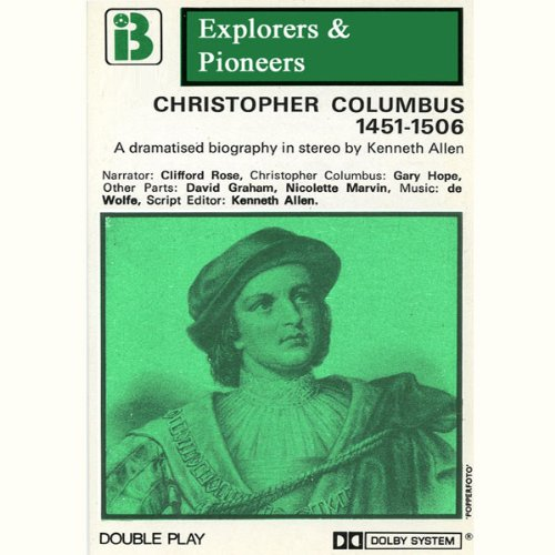 Christopher Columbus, 1451 - 1506 (Dramatised) audiobook cover art