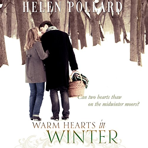 Warm Hearts in Winter Audiobook By Helen Pollard cover art