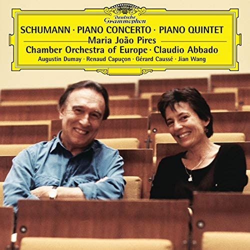 Gérard Caussé, Maria João Pires, Jian Wang, Renaud Capuçon, Augustin Dumay, The Chamber Orchestra Of Europe, Claudio Abbado & Robert Schumann