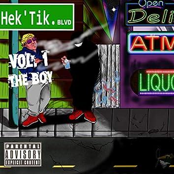 "Hek'tik Blvd Vol. 1 ""The Boy"""