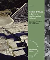 Culture and Values, Volume I: A Survey of the Humanities