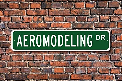 Fhdang Decor Aeromodeling, Aeromodeling, Geschenk, Aeromodeling, Aeromodeling Fan, RC Modellflugzeug, Gleiter, Custom Street Schild, Metallschild, 10,2 x 45,7 cm