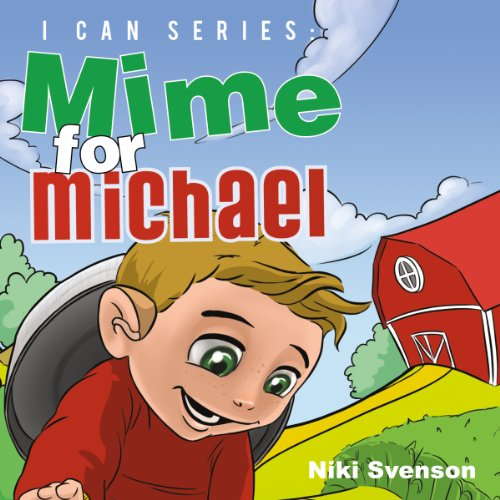I CAN series: Mime for Michael  audiobook cover art