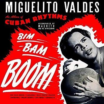 Bim Bam Boom. Cuban Rhythms