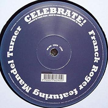 Celebrate Feat. Mandel Turner