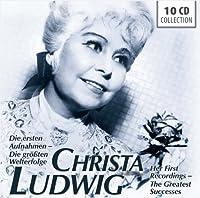 Ludwig: Die ersten Aufnahmen- Die grosten Welterfolge / Her First Recordings- The Greatest Successes by Christa Ludwig