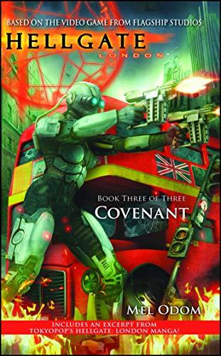 Hellgate: London: Covenant (Hellgate London Book 3) (English Edition)