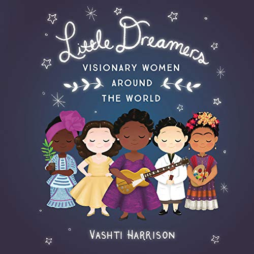 Little Dreamers: Visionary Women Around the World audiobook cover art