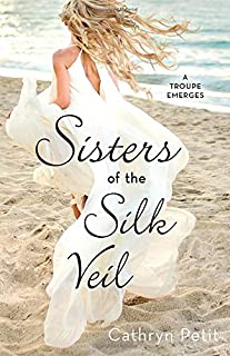 Sisters of the Silk Veil: A Troupe Emerges