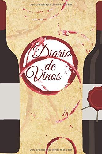 Diario de vinos: Cuaderno para registrar catas de vino, Regalo perfecto para los amantes del vino.