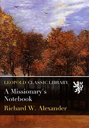 A Missionary's Notebook