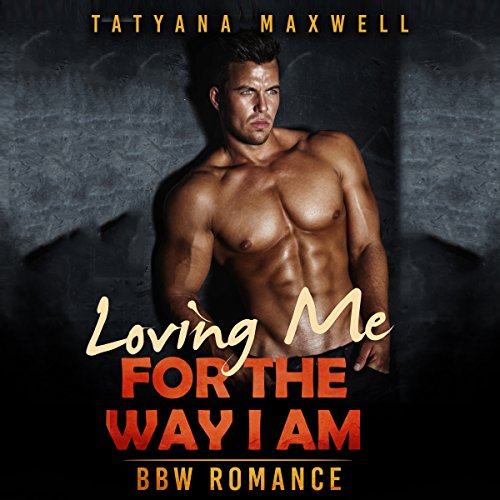 Loving Me for the Way I Am audiobook cover art