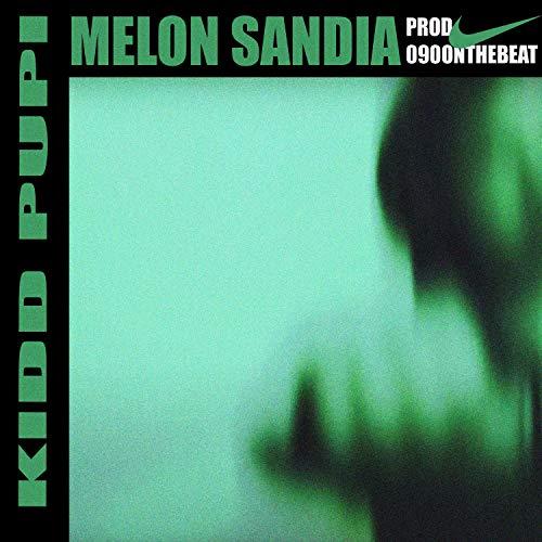 Melon Sandia [Explicit]
