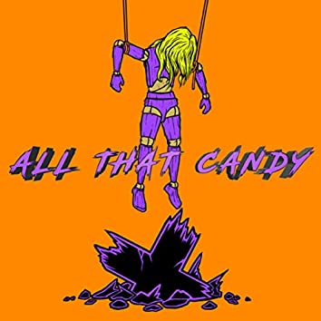 All That Candy
