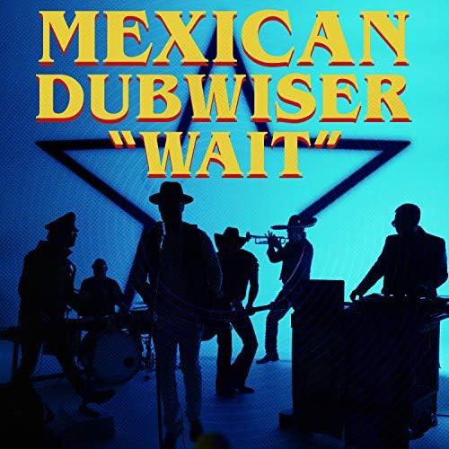 Mexican Dubwiser feat. Myron Glasper