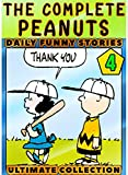 Complete-Peanut-Stories Collection: Book 4 - The Complete Funny Graphic Novel Sno-opy Pea-nuts Great Comics For Children,Kids (English Edition)