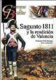 Sagunto 1811 y La Redención De Valencia: 136 (Guerreros y Batallas)