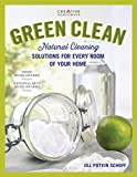 Green Clean: Natural Cleaning Solutions for Every Room of Your Home (Creative Homeowner) Practical, Comprehensive Advice for the Kitchen, Bathroom, Laundry, Windows, Floors, Grills, Decks, and Cars