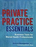 Private Practice Essentials: Business Tools...