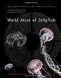 World Atlas of Jellyfish (Abhandlungen des Naturwissenschaftlichen Vereins in Hamburg, Sonderband) - Gerhard Jarms