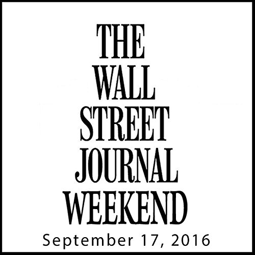 Weekend Journal 09-17-2016 audiobook cover art