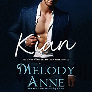 Kian     Undercover Billionaire, Book 1              By:                                                                                                                                 Melody Anne                               Narrated by:                                                                                                                                 Kristin Watson Heintz                      Length: 8 hrs and 30 mins     16 ratings     Overall 3.6