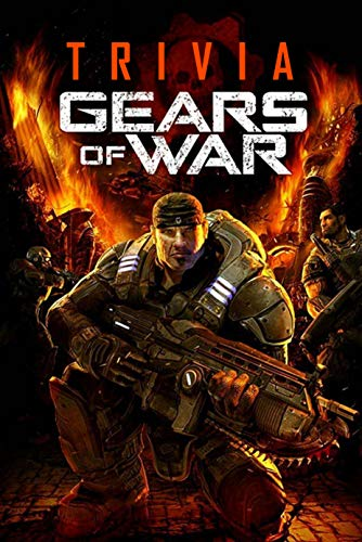 Gears of War Trivia: Trivia Quiz Game Book (English Edition)