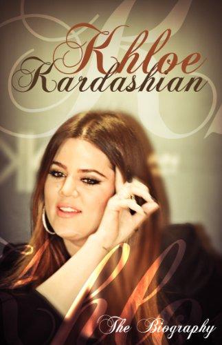Khloe Kardashian: The Biography (English Edition)