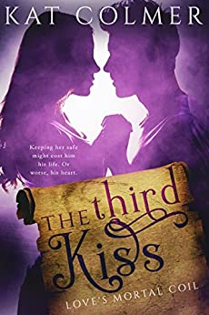 The Third Kiss by [Kat Colmer]