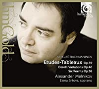 Rachmaninov: Etudes-Tableaux Op.39; Corelli Variations; Six Poems Op.38 by Alexander Melnikov