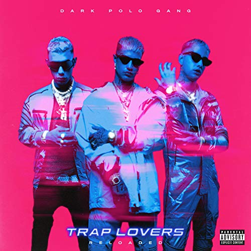 Trap Lovers Reloaded