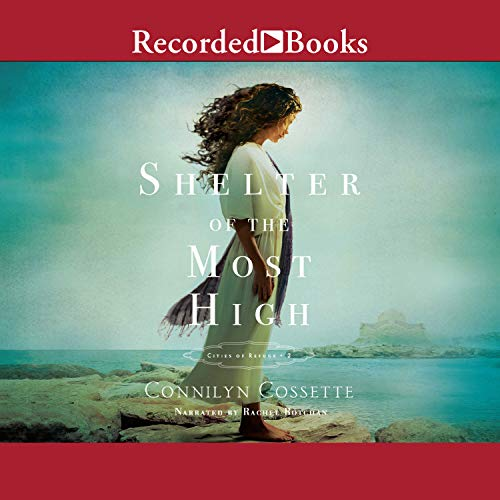 Shelter of the Most High: Cities of Refuge, Book 2