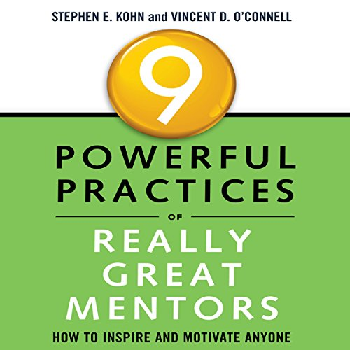 9 Powerful Practices of Really Great Mentors audiobook cover art