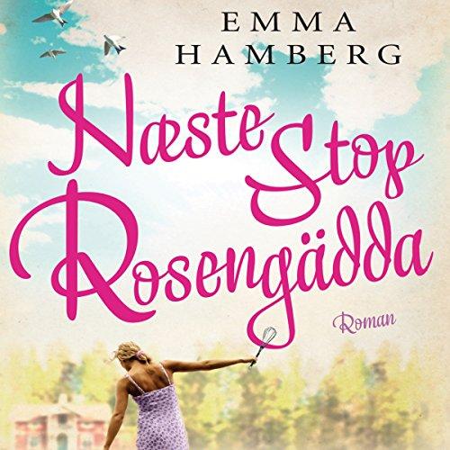 Næste stop Rosengädda Titelbild