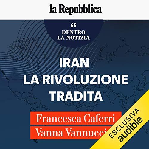 Iran, la rivoluzione tradita copertina