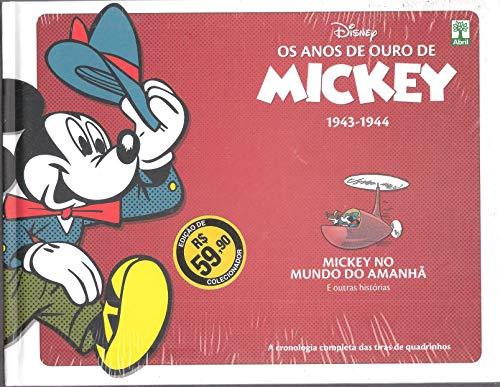 Os Anos de Ouro de Mickey 1943-1944