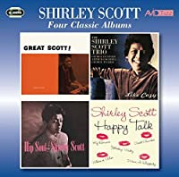 Four Classic Albums (Great Scott/Like Cozy/Hip Soul/Happy Talk) - Scott, Shirley by Shirley Scott