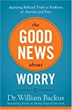 The Good News about Worry