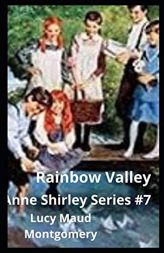Rainbow Valley illustared