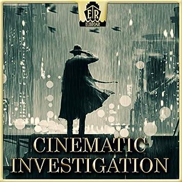 Cinematic Investigations