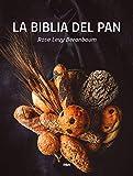 La biblia del pan (PRÁCTICA)