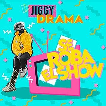 Se Roba El Show