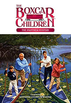 [Gertrude Chandler Warner]のThe Panther Mystery (The Boxcar Children Mysteries Book 66) (English Edition)