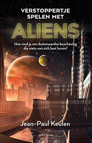 Verstoppertje spelen met aliens: Hoe vind je een buitenaardse beschaving die niets van zich laat horen?