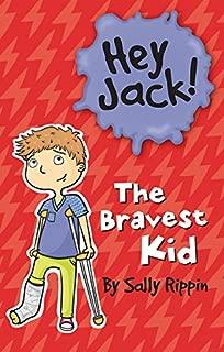 The Bravest Kid (Hey Jack!)
